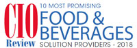 Top 10 Food And Beverages Solution Companies - 2018
